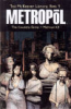 TED MCKEEVER LIBRARY 03 - METROPOL - THE COMPLETE SERIES + METROPOL A.D.