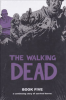 THE WALKING DEAD - BOOK 05