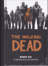 THE WALKING DEAD - BOOK 06