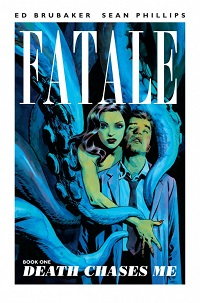 FATALE 01 - DEATH CHASES ME