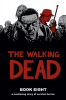 THE WALKING DEAD - BOOK 08