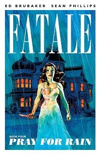 FATALE 04 - PRAY FOR RAIN