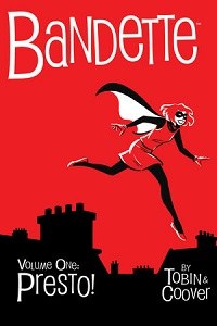 BANDETTE 1: PRESTO!