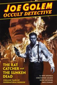 JOE GOLEM - OCCULT DETECTIVE - VOLUME 01