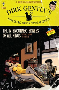 DIRK GENTLY�S HOLISTIC DETECTIVE AGENCY - THE INTERCONNECTEDNESS OF ALL KINGS
