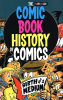 COMIC BOOK HISTORY OF COMICS - BIRTH OF A MEDIUM