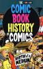 COMIC BOOK HISTORY OF COMICS - BIRTH OF A MEDIUM