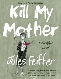 KILL MY MOTHER