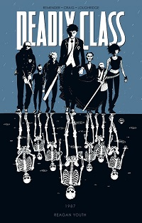 DEADLY CLASS - 1987 - REAGAN YOUTH