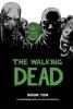 THE WALKING DEAD - BOOK 10