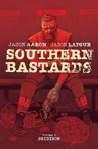 SOUTHERN BASTARDS 02 - GRIDIRON