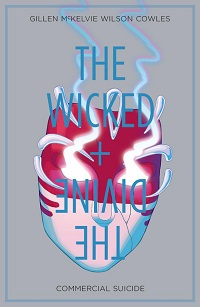 THE WICKED + THE DIVINE 03 - COMMERCIAL SUICIDE