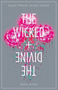 THE WICKED + THE DIVINE 04 - RISING ACTION