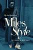 MILES STYLE
