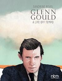 GLENN GOULD - A LIFE OFF TEMPO