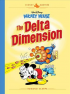 DISNEY MASTERS 01 - MICKEY MOUSE: THE DELTA DIMENSION