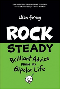 ROCK STEADY - BRILLIANT ADVICE FROM MY BIPOLAR LIFE