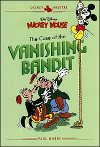 DISNEY MASTERS 03 - MICKEY MOUSE: THE CASE OF THE VANISHING BANDIT