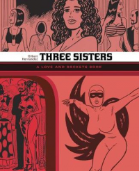 LOVE AND ROCKETS LIBRARY - THREE SISTERS