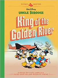 DISNEY MASTERS 06 - UNCLE SCROOGE: KING OF THE GOLDEN RIVER