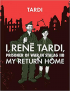 I, RENE TARDI, PRISONER OF WAR IN STALAG IIB VOL. 2