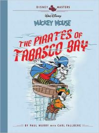 DISNEY MASTERS 07 - MICKEY MOUSE: THE PIRATES OF TABASCO BAY