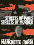 STREETS OF PARIS STREETS OF MURDER - VOL. 1