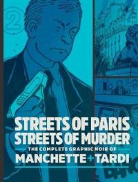 STREETS OF PARIS STREETS OF MURDER - VOL. 2