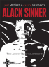 ALACK SINNER 2 - THE AGE OF DISENCHANTMENT