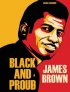 JAMES BROWN - BLACK AND BROWN