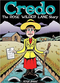 CREDO - THE ROSE WILDER LANE STORY