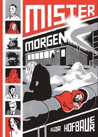 MISTER MORGEN