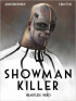 SHOWMAN KILLER 01 - HEARTLESS HERO