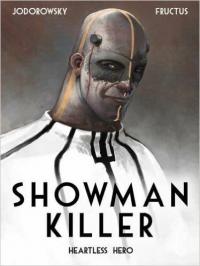 SHOWMAN KILLER 01 - HEARTLESS HERO
