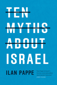TEN MYTHS ABOUT ISRAEL