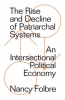 THE RISE AND DECLINE OF PATRIARCAL SYSTEMS