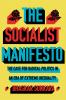 SOCIALIST MANIFESTO