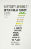 A HISTORY OF THE WORLD IN SEVEN CHEAP THINGS (PB)