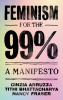 FEMINISM FOR THE 99 % - A MANIFESTO