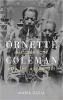 ORNETTE COLEMAN - THE TERRITORY AND THE ADVENTURE