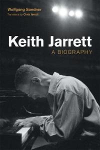 KEITH JARRETT - A BIOGRAPHY