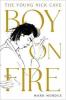 BOY ON FIRE
