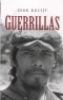 GUERILLAS - WAR AND PEACE IN CENTRAL AMERICA