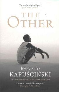 THE OTHER (KAPUSCINSKI)