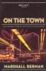 ON THE TOWN - ONE HUNDRED YEARS OF SPECTACLE IN TIMES SQUARE