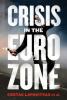 CRISIS IN THE EURO ZONE