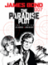 JAMES BOND 007 16 - THE PARADISE PLOT