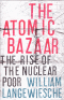 THE ATOMIC BAZAAR - THE RISE OF THE NUCLEAR POOR