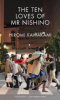 THE TEN LOVES OF MR NISHINO