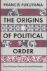 THE ORIGINS OF POLITICAL ORDER (PB)